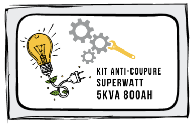 Kit Anti-coupure SUPERWATT 5kVA - Stockage 800Ah